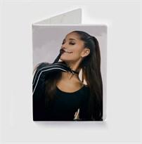 Обложка для паспорта Ариана Гранде (Ariana Grande) купить