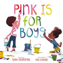 Книга Розовый для мальчиков (Pink Is for Boys) купить