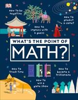 Книга В чем смысл математики? (What's the Point of Math?)
