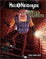 Книга Похороненные секреты (Buried Secrets Hello Neighbor #3) купить Москва