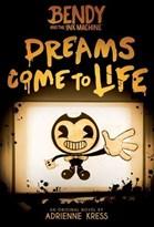 "Книга о Бенди ""Мечты оживают"" Dreams Come to Life (Bendy And The Ink Machine)"